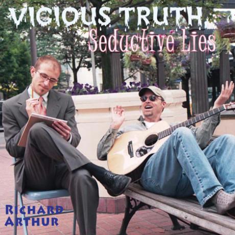 Vicious Truth Seductive Lies